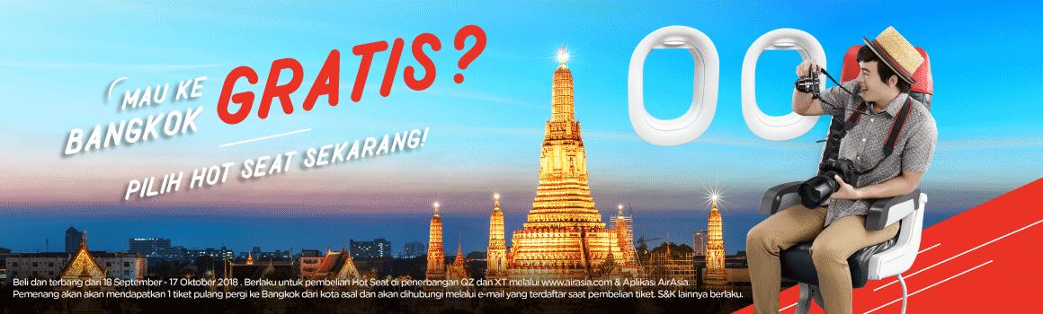 Mau ke Bangkok GRATIS? Pilih Hot Seat sekarang!