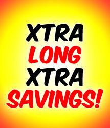 Xtra Long Xtra Savings