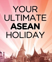 Your Ultimate ASEAN Holiday