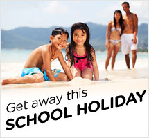 Getaway this School Holiday