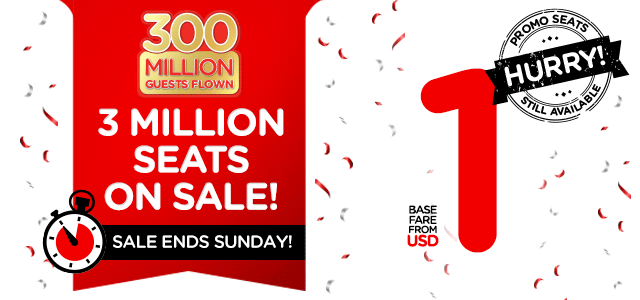 300 Million Guests Flown - 3 Million Seats On Sale! Sale ends Sunday!